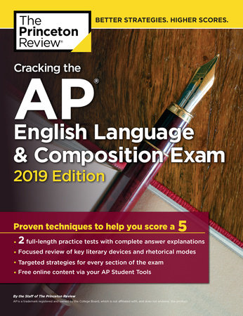 Cracking the AP English Language & Composition Exam, 2019 Edition by Princeton Review