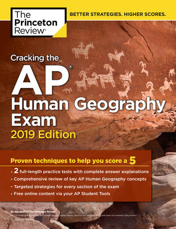 Cracking the AP Human Geography Exam, 2019 Edition by Princeton Review