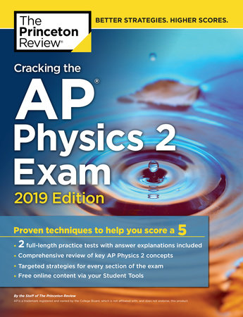 Cracking the AP Physics 2 Exam, 2019 Edition by Princeton Review