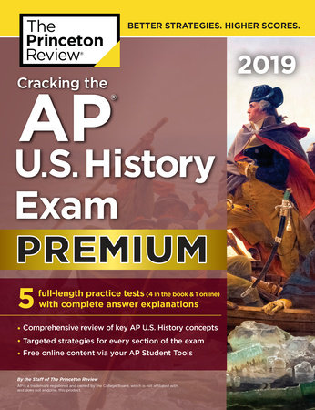 Cracking the AP U.S. History Exam 2019, Premium Edition by Princeton Review