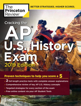 Cracking the AP U.S. History Exam, 2019 Edition by Princeton Review