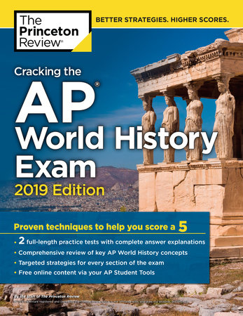 Cracking the AP World History Exam, 2019 Edition by Princeton Review