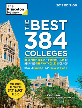 The Best 384 Colleges, 2019 Edition by Princeton Review and Robert Franek