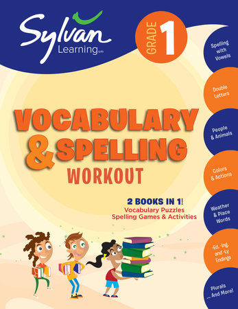 1st Grade Vocabulary & Spelling Workout by Sylvan Learning