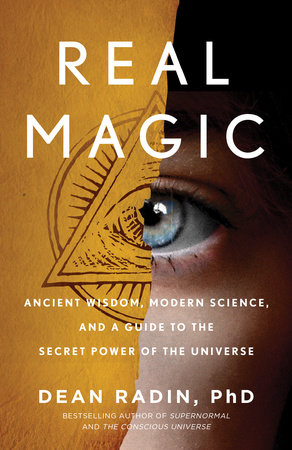 Real Magic by Dean Radin PhD