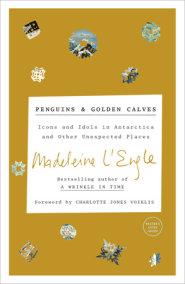 Penguins and Golden Calves