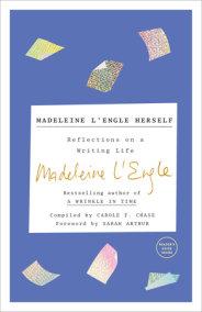 Madeleine L'Engle Herself