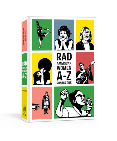 Rad American Women A-Z Postcards by Kate Schatz