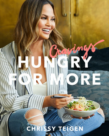 Cravings: Hungry for More by Chrissy Teigen and Adeena Sussman
