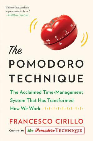 The Pomodoro Technique by Francesco Cirillo