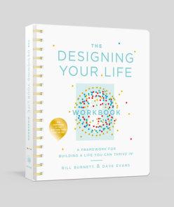 Designing Your Life by Bill Burnett, Dave Evans | PenguinRandomHouse