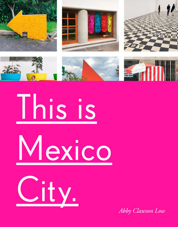 The cover of the book This Is Mexico City