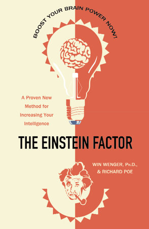 The Einstein Factor by Win Wenger, Ph.D. and Richard Poe