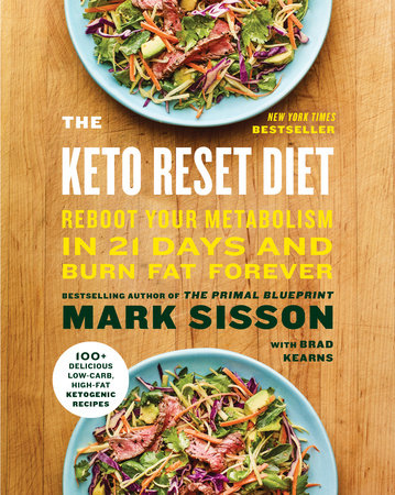 The Keto Reset Diet by Mark Sisson and Brad Kearns