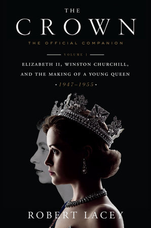 The cover of the book The Crown: The Official Companion, Volume 1