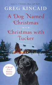 A Dog Named Christmas and Christmas with Tucker