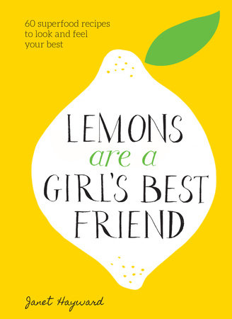 Lemons Are a Girl's Best Friend by Janet Hayward