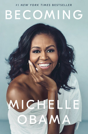 Becoming by Michelle Obama - Reading Guide: 9781524763138 -  PenguinRandomHouse.com: Books