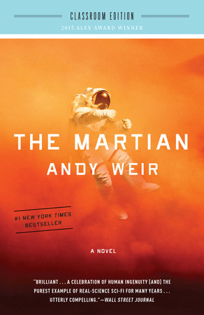 The Martian: Classroom Edition by Andy Weir