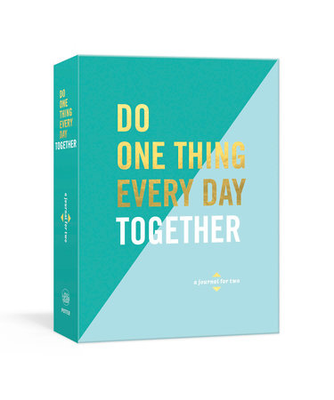 Do One Thing Every Day Together by Robie Rogge and Dian Smith