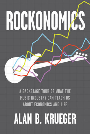 Rockonomics by Alan B. Krueger