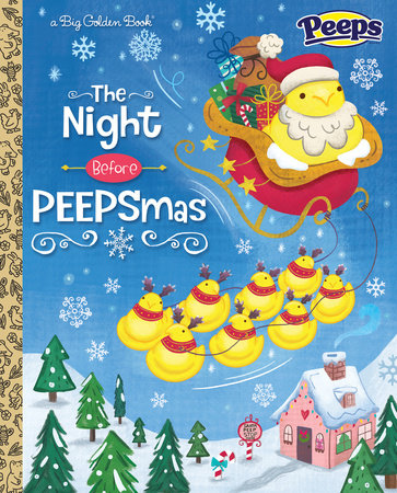 The Night Before PEEPSmas (Peeps) by Andrea Posner-Sanchez and Fran Posner