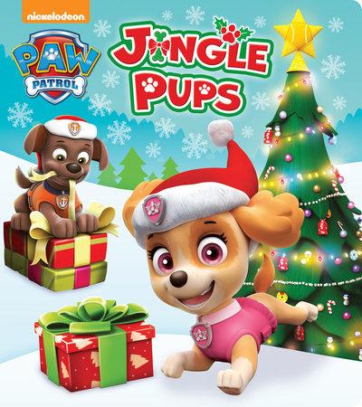 Paw Patrol Christmas.Jingle Pups Paw Patrol By Random House 9781524763978 Penguinrandomhouse Com Books