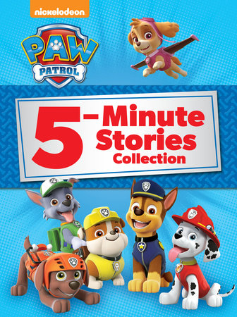 PAW Patrol 5-Minute Stories Collection (PAW Patrol) by Random House |  PenguinRandomHouse com: Books