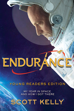Endurance, Young Readers Edition by Scott Kelly