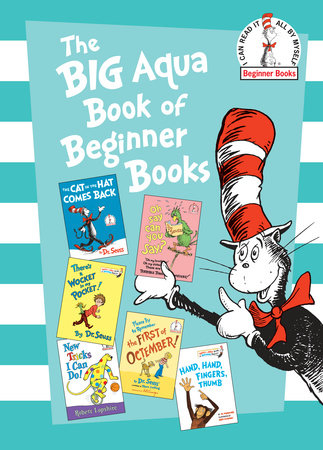 The Big Aqua Book of Beginner Books by Dr. Seuss, Robert Lopshire and Al Perkins