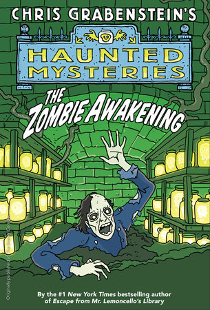 The Zombie Awakening by Chris Grabenstein