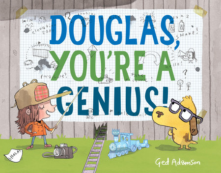 Douglas, You're a Genius! by Ged Adamson