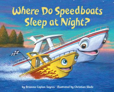 Where Do Speedboats Sleep at Night?