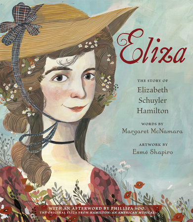 Eliza: The Story of Elizabeth Schuyler Hamilton by Margaret McNamara