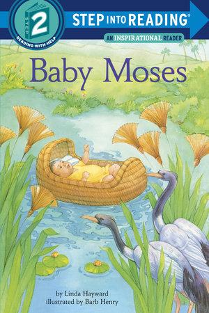 Baby Moses by Linda Hayward