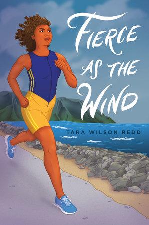 Fierce as the Wind by Tara Wilson Redd: 9781524766917 |  PenguinRandomHouse.com: Books