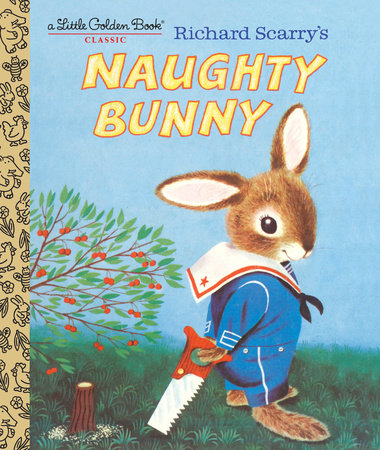 Richard Scarry's Naughty Bunny