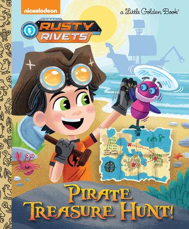 Pirate Treasure Hunt! (Rusty Rivets) by Frank Berrios