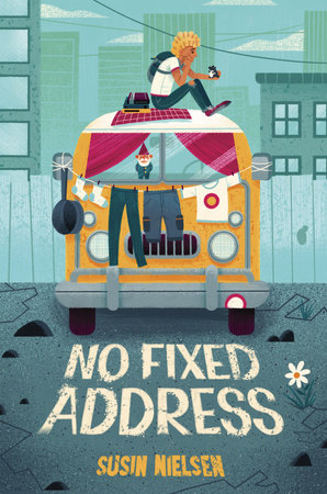 No Fixed Address by Susin Nielsen
