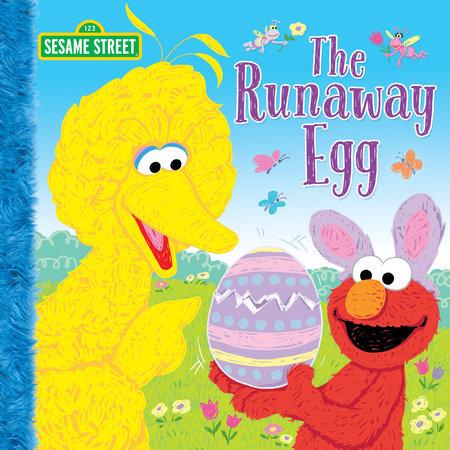 The Runaway Egg (Sesame Street) by Naomi Kleinberg