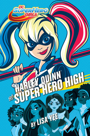 Harley Quinn at Super Hero High (DC Super Hero Girls)