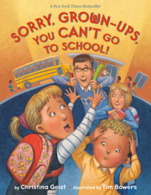 Sorry, Grown-Ups, You Can't Go to School!