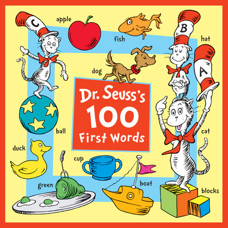 Dr. Seuss's 100 First Words by Dr. Seuss