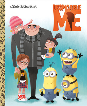 Despicable Me Little Golden Book by Arie Kaplan