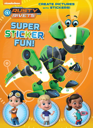 Rusty Rivets Super Sticker Fun! (Rusty Rivets)