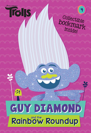 Guy Diamond and the Rainbow Roundup (DreamWorks Trolls)