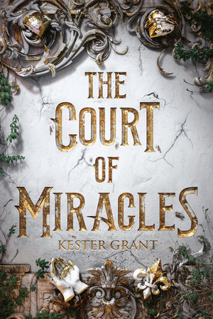 The Court of Miracles by Kester Grant: 9781524772857 ...