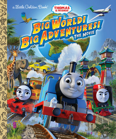 Big World! Big Adventures! The Movie (Thomas & Friends) by Golden Books