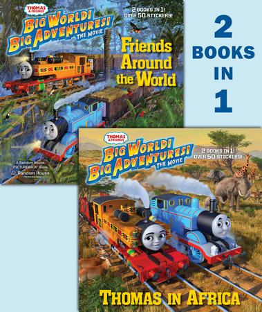 Thomas in Africa/Friends Around the World (Thomas & Friends) by Random House; illustrated by Tommy Stubbs
