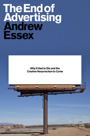 The End of Advertising cover
